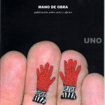 Mano de Obra: Publicación sobre artes y oficios (Hand work: publication on art and crafts), 2009, Volume 1, Santiago, Chile